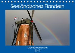 Seeländisches Flandern (Tischkalender 2019 DIN A5 quer) von Kleinjohann,  Michael