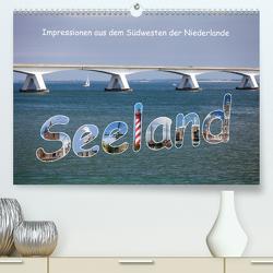 Seeland – Impressionen aus dem Südwesten der Niederlande (Premium, hochwertiger DIN A2 Wandkalender 2021, Kunstdruck in Hochglanz) von Benoît,  Etienne
