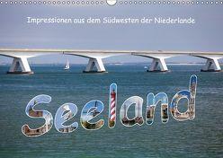 Seeland – Impressionen aus dem Südwesten der Niederlande (Wandkalender 2019 DIN A3 quer) von Benoît,  Etienne
