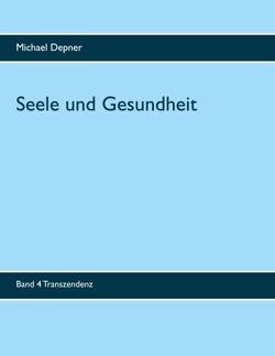 Seele und Gesundheit von Depner,  Michael
