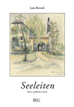 Seeleiten von Bertsch,  Lore, Bohrmann,  Angelika