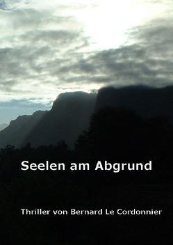 Seelen am Abgrund von Schuster,  Bernd