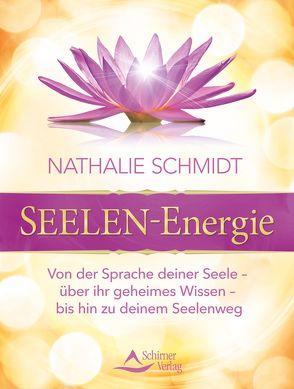 SEELEN-Energie von Schmidt,  Nathalie