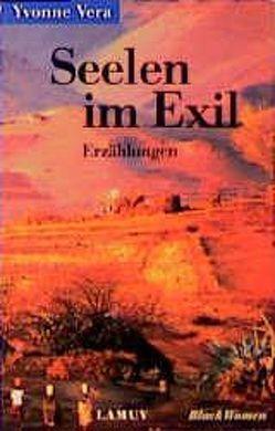 Seelen im Exil von Schruff,  Hilde, Veit-Wild,  Flora, Vera,  Yvonne