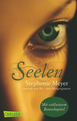 Seelen (inklusive Bonus-Kapitel) von Diestelmeier,  Katharina, Meyer,  Stephenie