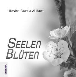 Seelenblüten von Al-Rawi,  Rosina-Fawzia