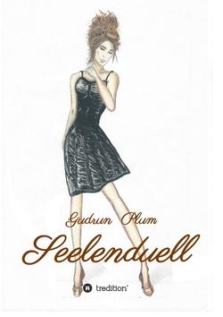 Seelenduell von Plum,  Gudrun