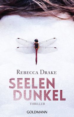 Seelendunkel von Drake,  Rebecca, Kilchling,  Verena