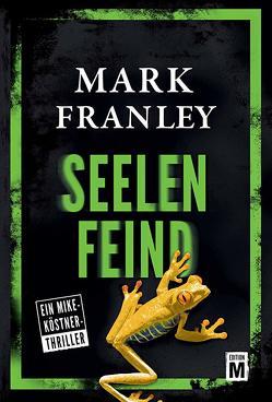 Seelenfeind von Franley,  Mark