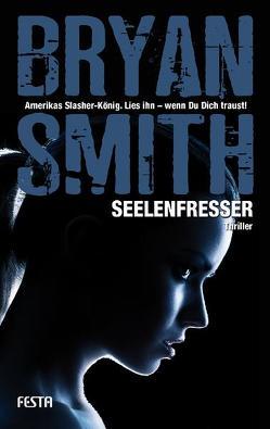 Seelenfresser von Smith,  Bryan