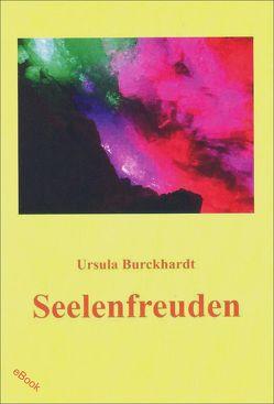 Seelenfreuden von Burckhardt,  Ursula