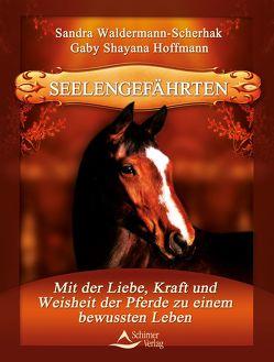 Seelengefährten von Hoffmann,  Gaby Shayana, Waldermann-Scherhak,  Sandra