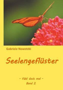 Seelengeflüster von Nowotzki,  Gabriele