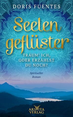 Seelengeflüster von Fuentes,  Doris