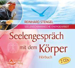 Seelengespräch mit dem Körper von Stengel,  Reinhard