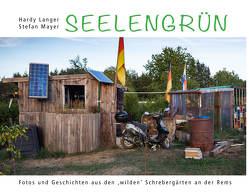 Seelengrün von Kretschmann,  Winfried, Langer,  Hardy, Mayer,  Stefan, Milz,  Thomas