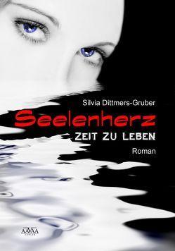 Seelenherz – Großdruck von Dittmers-Gruber,  Silvia