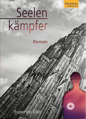 Seelenkämpfer von von Cölln,  Rupert