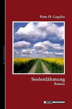 Seelenlähmung von Gogolin,  Peter H., Krafft,  Vladi