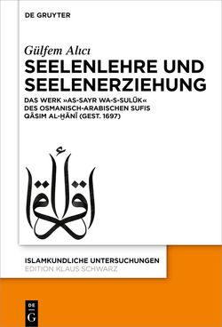 Seelenlehre und Seelenerziehung von Alıcı,  Gülfem