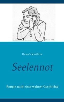 Seelennot von Schmaldienst,  Hanna