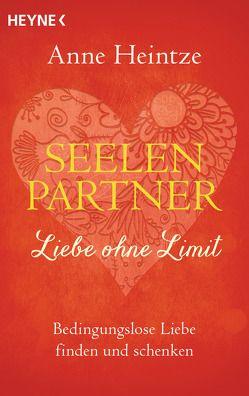 Seelenpartner – Liebe ohne Limit von Heintze,  Anne