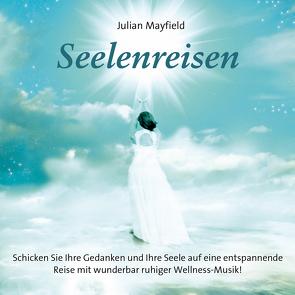 Seelenreisen von Mayfield,  Julian