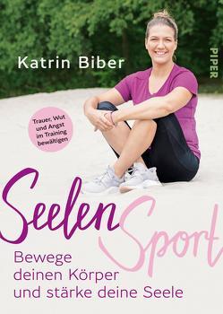 SeelenSport von Biber,  Katrin