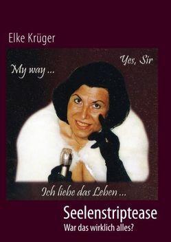 Seelenstriptease von Krüger,  Elke