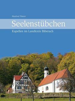 Seelenstübchen von Biberacher Verlagsdruckerei GmbH & Co. KG, Thierer,  Manfred