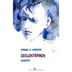 Seelentränen von Leresche,  Samuel