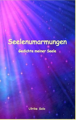 Seelenumarmungen von Solo,  Ulrike