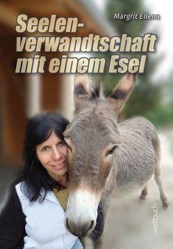 Seelenverwandtschaft mit einem Esel von Dirk,  Kohl, Margrit,  Ellena