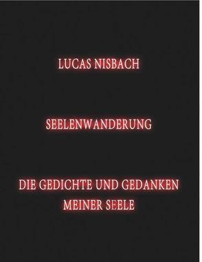 Seelenwanderung von Nisbach,  Lucas