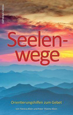 Seelenwege von Klein LC,  Thiemo, Klein,  Patricia