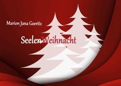 SeelenWeihnacht von Goeritz,  Marion Jana