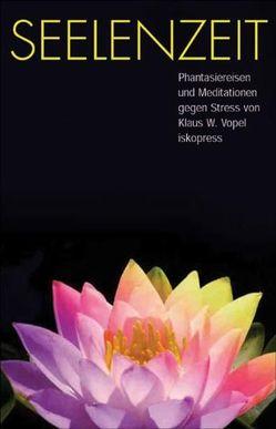Seelenzeit von Vopel,  Klaus W