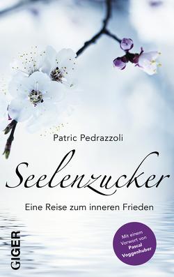 Seelenzucker von Pedrazzoli,  Patric