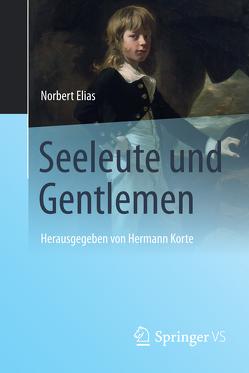 Seeleute und Gentlemen von Elias,  Norbert, Korte,  Hermann, Mennell,  Stephen, Moelker,  René