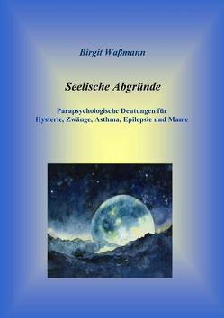 Seelische Abgründe von Waßmann,  Birgit