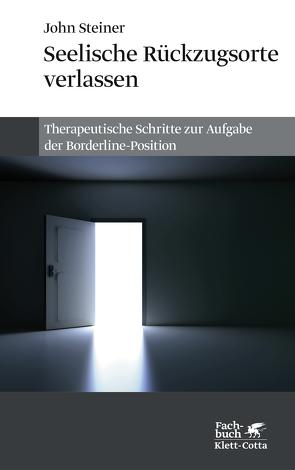 Seelische Rückzugsorte verlassen von Frank,  Claudia, Steiner,  John, Vaihinger,  Antje, Weiß,  Heinz