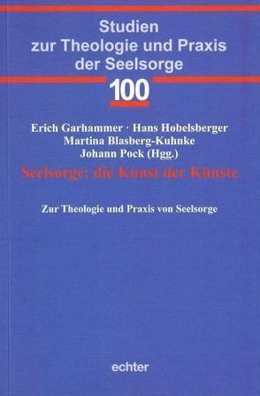 Seelsorge: die Kunst der Künste von Blasberg-Kuhnke,  Martina, Garhammer,  Erich, Hobelsberger,  Hans, Pock,  Johann