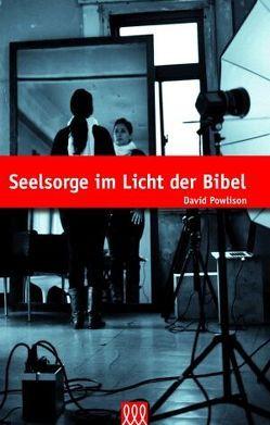 Seelsorge im Licht der Bibel von Powlison,  David