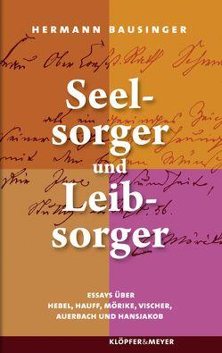 Seelsorger und Leibsorger von Bausinger,  Hermann