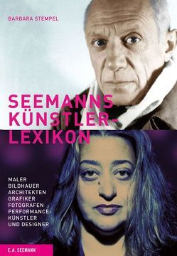 SEEMANNs Künstlerlexikon von Schaller,  Andrea, Steppes,  Michael
