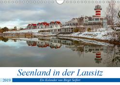 Seenland in der Lausitz (Wandkalender 2019 DIN A4 quer) von Seifert,  Birgit