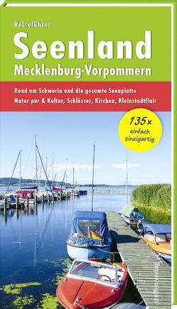 Reiseführer Seenland Mecklenburg-Vorpommern von Stelzer,  Christine