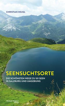 Seensuchtsorte von Heugl,  Christian