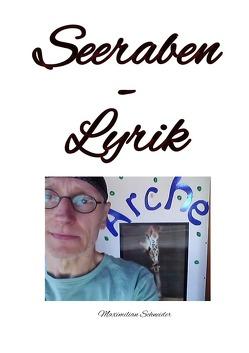Seeraben-Lyrik von Schneider,  Maximilian