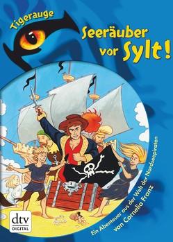 Seeräuber vor Sylt! von Franz,  Cornelia, Krapp,  Thilo